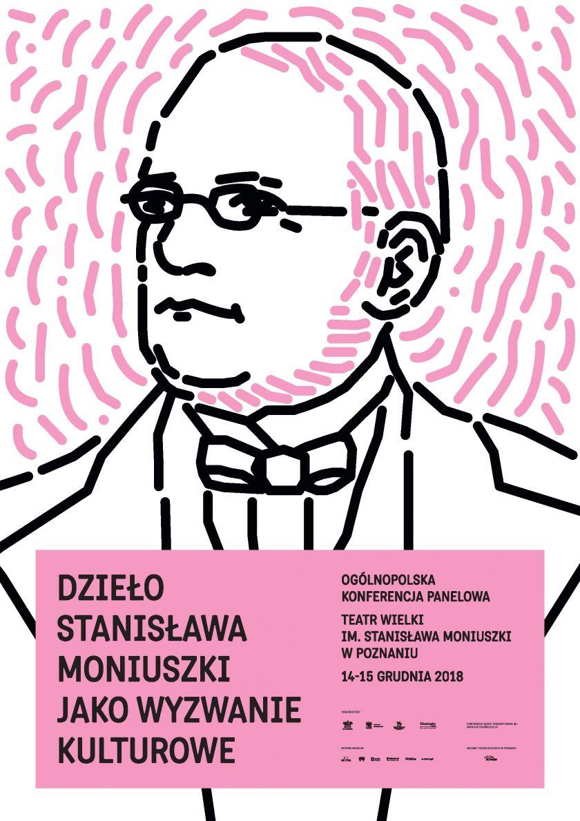 <b><i>Dzieło Stanisława Moniuszki jako wyzwanie kulturowe.</i> Ogólnopolska konferencja panelowa</b>