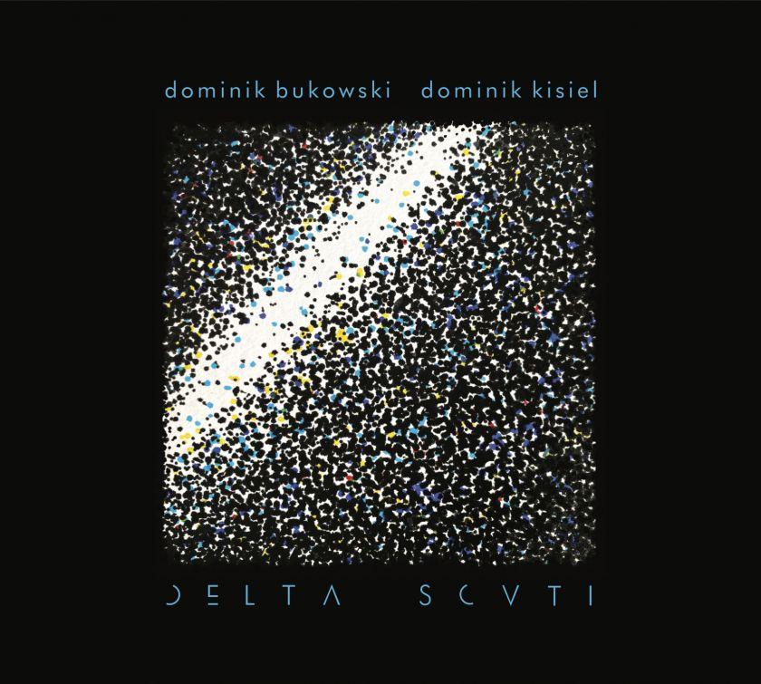 Dominik Bukowski / Dominik Kisiel - DELTA SCUTI