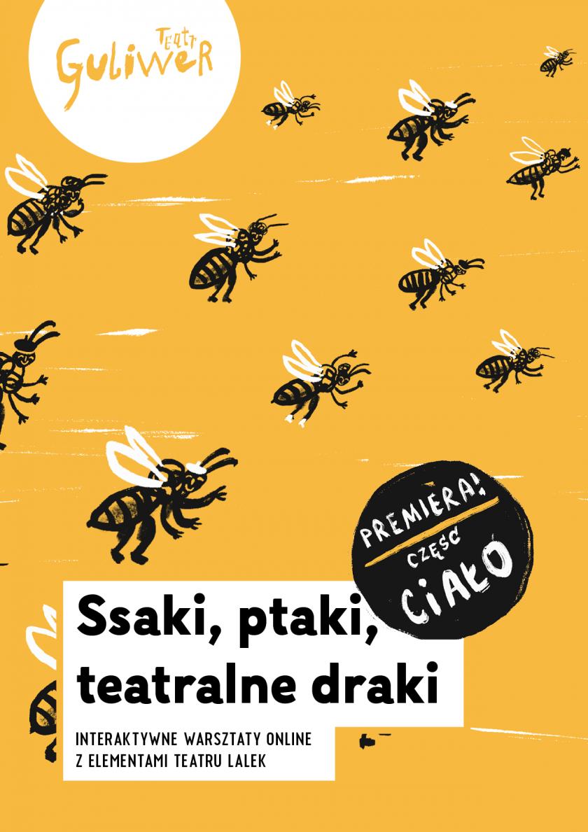 Pszczoły i żurawie w Teatrze Guliwer, czyli premiera kolejnych warsztatów.