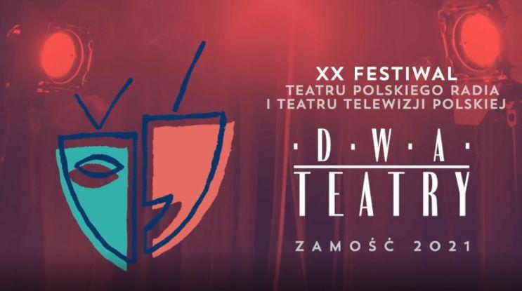 Dwa Teatry 2021 – Zamość