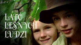 Lato leśnych ludzi - Rekonstrukcja filmowa/seriale