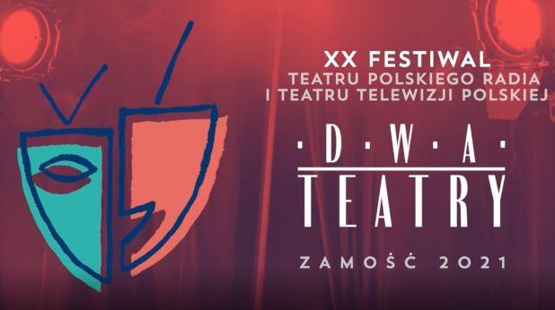 """Jurorzy XX Festiwalu Teatru Polskiego Radia i Teatru Telewizji Polskiej """"Dwa Teatry – Zamość 2021"""""""