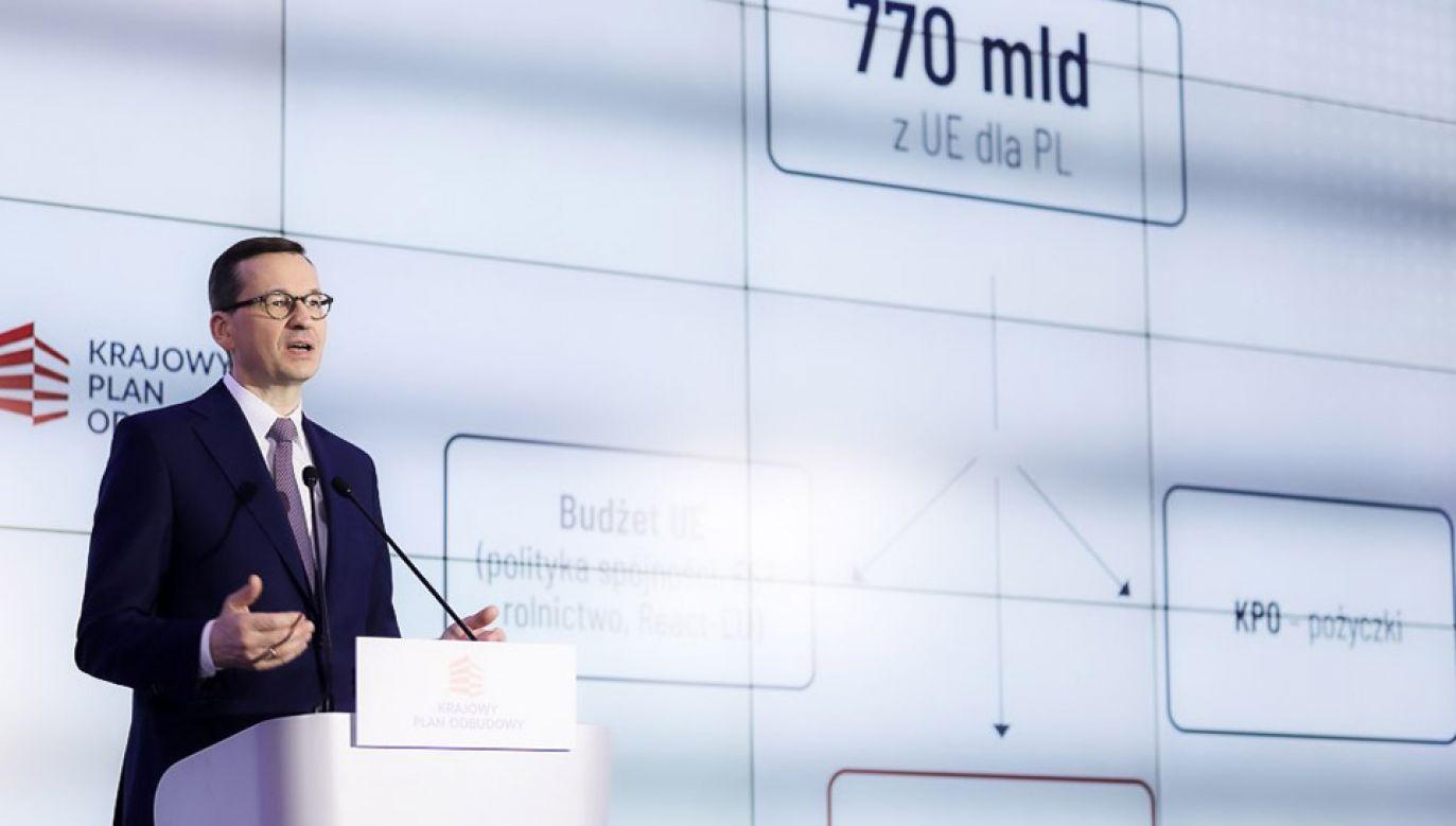 W ramach unijnego Funduszu Odbudowy Polska będzie miała do dyspozycji ponad 57 mld euro (fot. KPRM/Adam Guz)